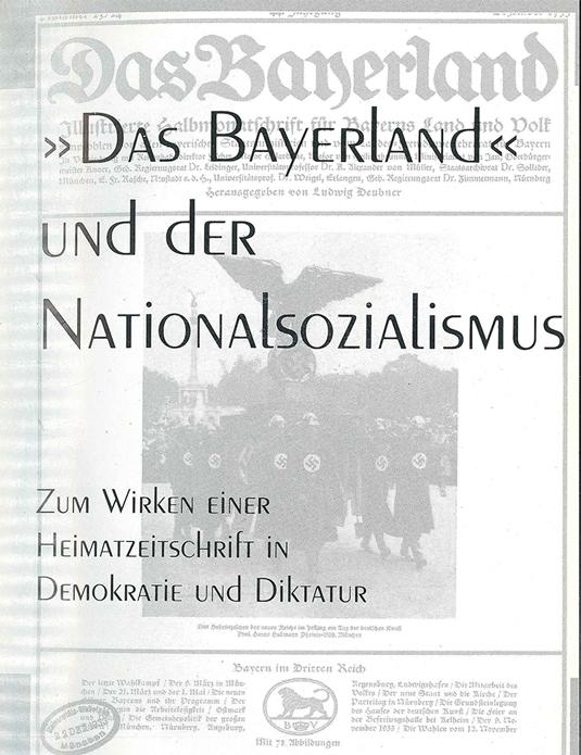 Ulla-Britta Vollhardt: Das Bayerland und der Nationalsozialismus. Zum Wirken einer Heimatzeitschrift in Demokratie und Diktatur, St. Ottilien 1998