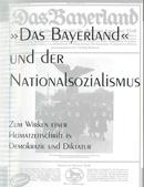 Ulla-Britta Vollhardt: Das Bayerland und der Nationalsozialismus