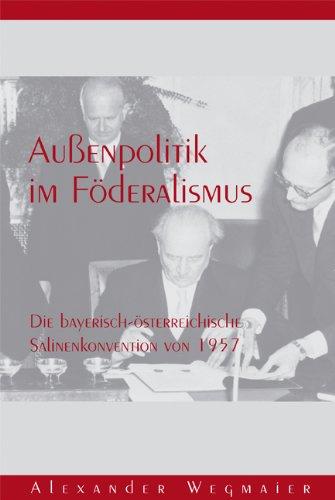 Alexander Wegmaier: Außenpolitik im Föderalismus